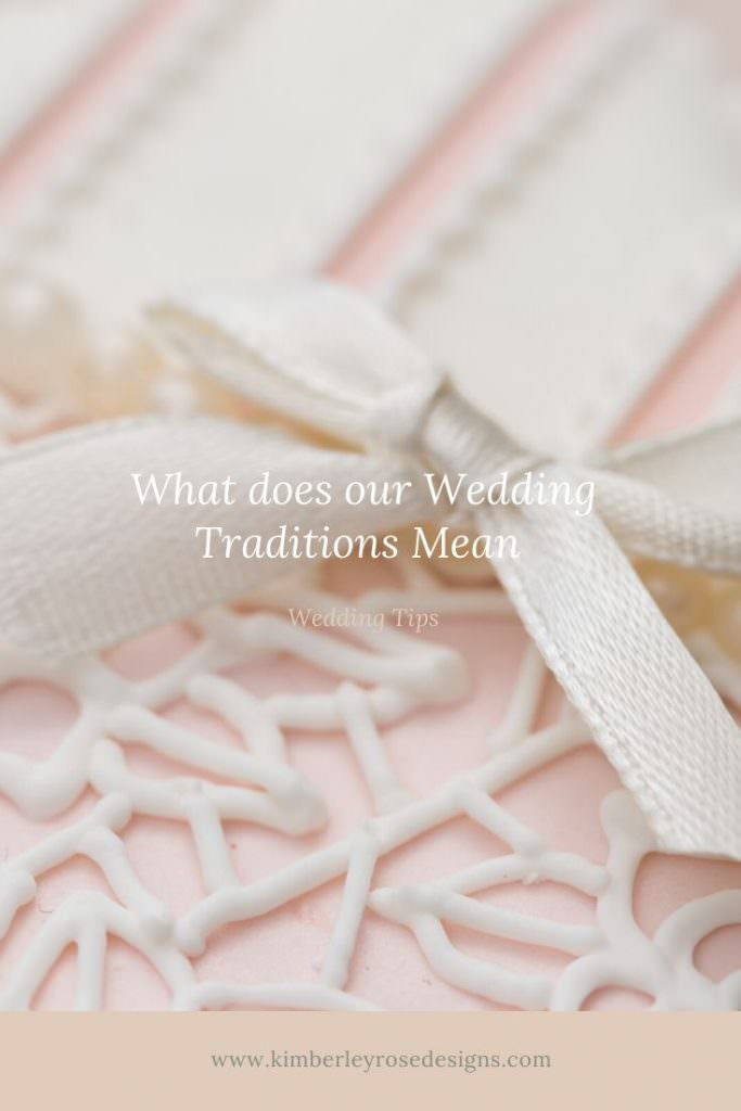 what does our wedding traditions mean