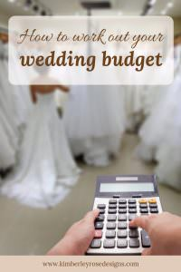 How to work out your wedding budget wedding planning tips from Kimberley Rose Designs