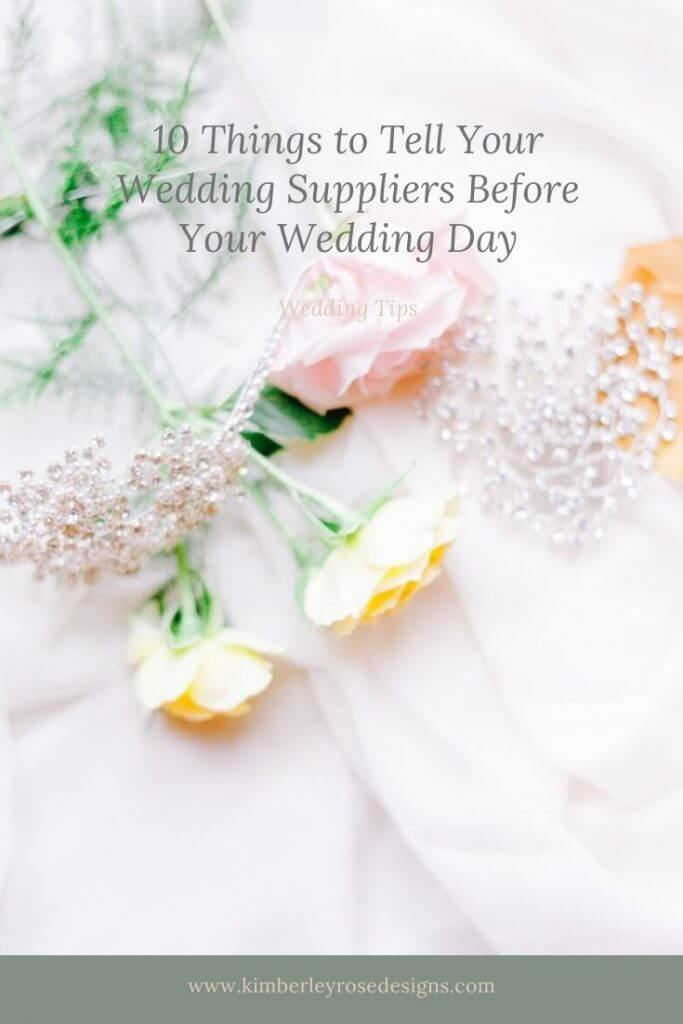 10 things to tell your wedding suppliers before your wedding day