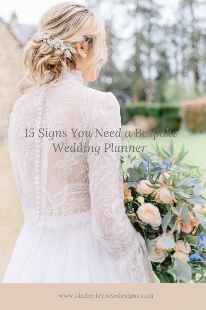 15 signs you need a bespoke wedding planner
