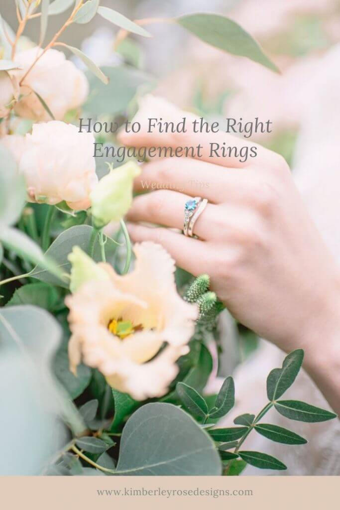 how to find the right engagement rings. tips by Kimberley Rose Design